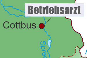 Betriebsarzt Cottbus