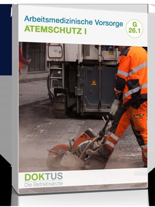 arbeitsmedizinische Untersuchung Atemschutzgeräte Gruppe 1