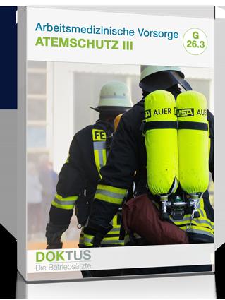 Arbeitsmedizinsche Untersuchung Atemschutzgeräte Gruppe 3